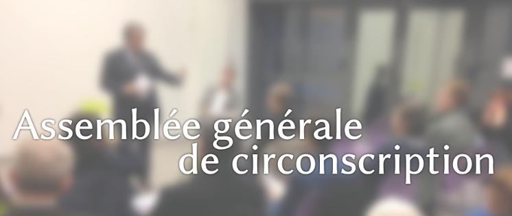 [A noter] Prochaine Assemblée générale de circonscription – Jeudi 13 octobre