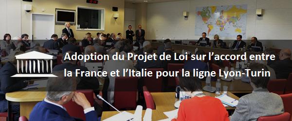 Adoption du Projet de Loi sur l'accord entre la France et l'Italie pour la ligne Lyon-Turin