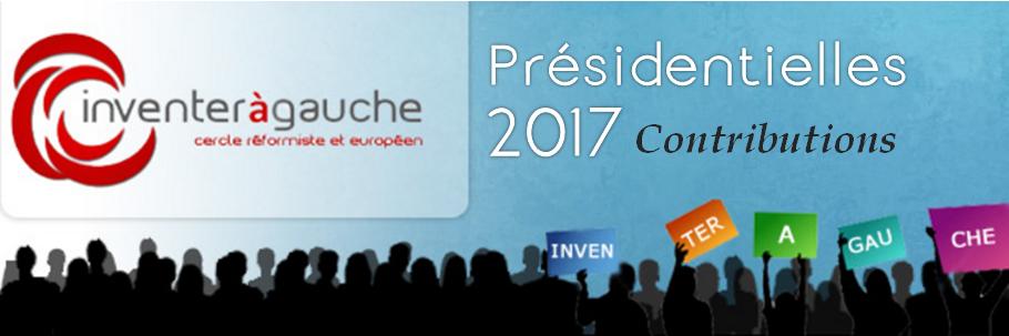 Présidentielle 2017 : les contributions d'Inventer à Gauche