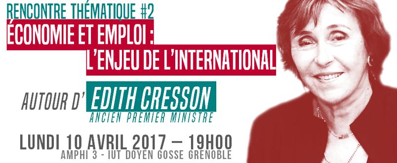 Rencontre thématique Initiatives à Grenoble – «Economie et emploi : l'enjeu de l'international» autour d'Edith Cresson