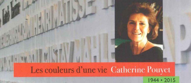Mon hommage à Catherine Pouyet dans l'ouvrage «Les couleurs d'une vie»