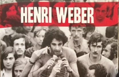 Henri Weber, du trotskisme à la social-démocratie