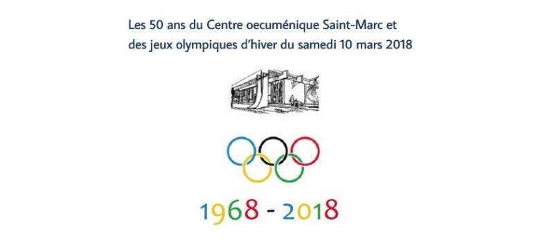 Les 50 ans du Centre œcuménique Saint-Marc et des jeux olympiques d'hiver